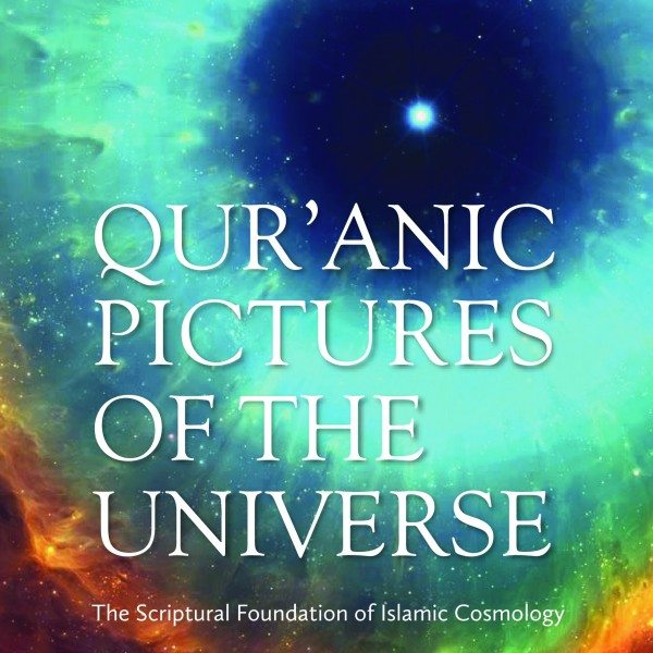 QUR'ANIC PICTURES OF THE UNIVERSE-0