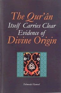 The Qur'an Itself Carries Clear Evidence of Divine Origin (Default)