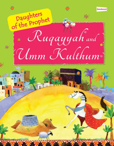 Ruquayyah and Umm Kulthum (The Daughters of the Prophet)-0