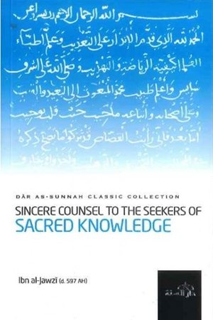Sincere Counsel To The Seekers of Sacred Knowledge - Darussalam Islamic Bookshop Australia