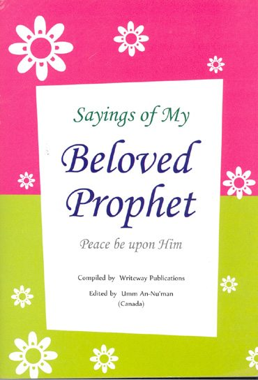 Sayings of My Beloved Prophet