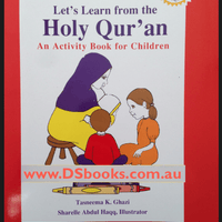 Lets Learn from the Holy Qur'an: An Activity Book for Children-0