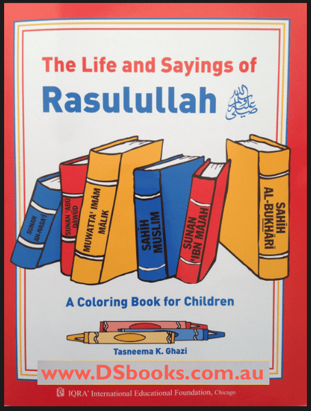 The Life and Sayings of Rasulullah-0