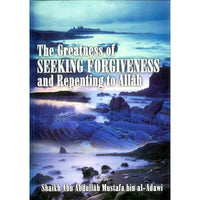 The greatness of Seeking Forgiveness & Repenting to Allah-0