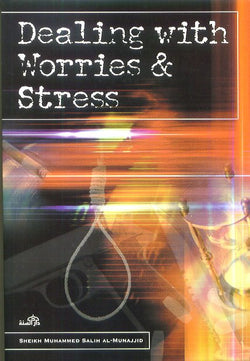 Dealing with Worries and Stress -0