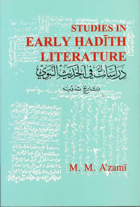 Studies in Early Hadith Literature -0