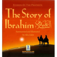 Stories Of The Prophets: The Story of Ibrahim (AS) - Darussalam Islamic Bookshop Australia
