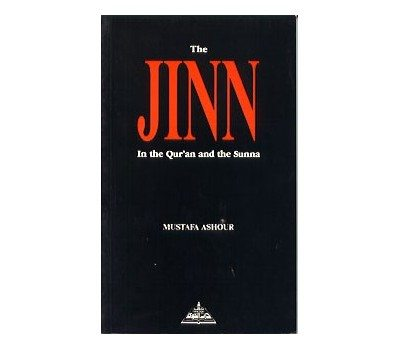 The Jinn In The Quran and The Sunnah