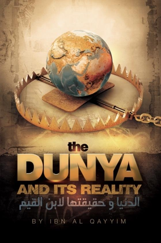 The Dunya and its Reality