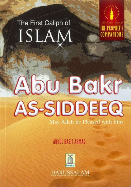The First Caliph of Islam: Abu Bakr As-Siddeeq-0