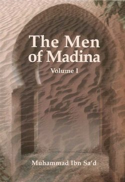 The Men of Madina - at-Tabaqat al-Kabir Volume 1-0