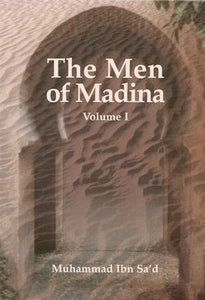 The Men of Madina - at-Tabaqat al-Kabir Volume 1 - Darussalam Islamic Bookshop Australia