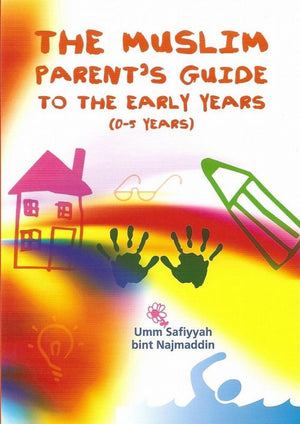 Parent's Guide To The Early Years 0-5