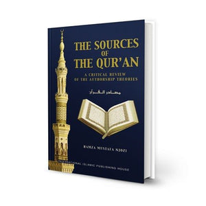 The Sources of the Qur'an: A Critical Review of the Authorship Theories (Default)