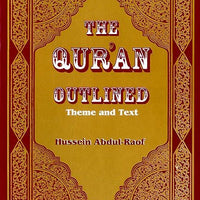 The Qur'an Outlined: Theme and Text-0