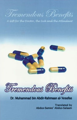 Tremendous Benefits - A Gift for the Doctor, the Sick and the Attendant-0