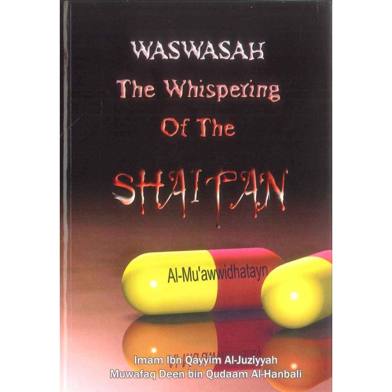 Waswasah - The whispering of the Shaitan -0