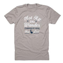 St Pete Not All Who Wander Are Lost T-Shirt