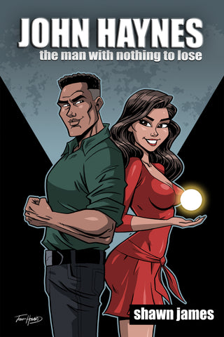 John Haynes: The Man With Nothing to Lose cover by Josh Howard - Animated Apparel Company