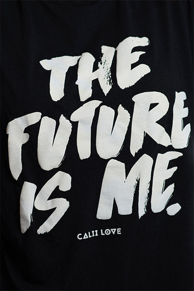 FUTURE IS ME T-Shirt Women's