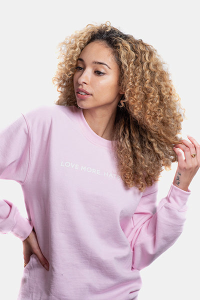 MORE LOVE. HATE LESS Crewneck
