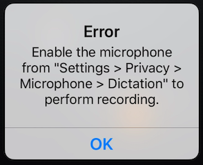 Error Enable the Microphone from Settings > Privacy > Microphone > Dictation to perform recording - Olympus Dictation App iPhone