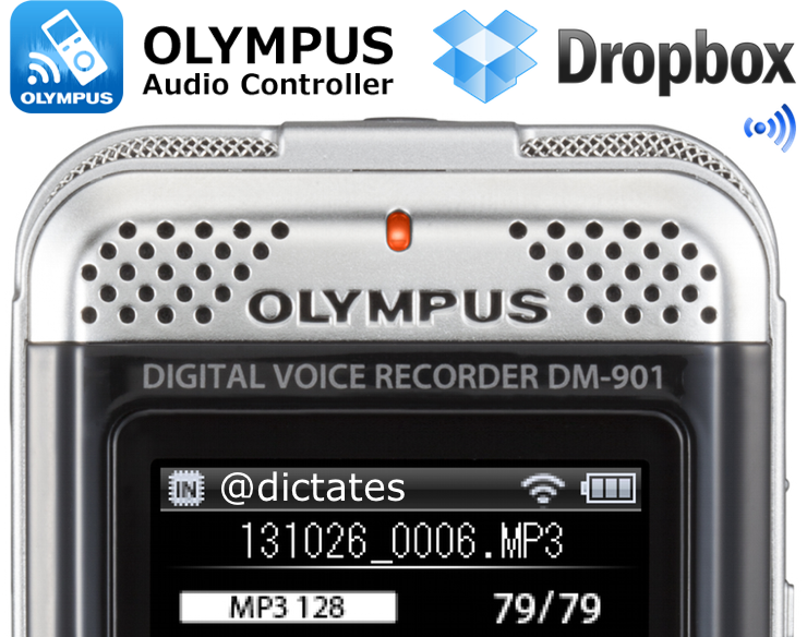 Olympus DM-901 wifi Audio Controller app android iphone dropbox