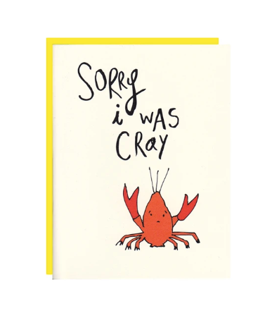 Card - Sorry I was Cray