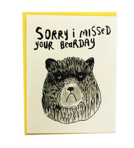 Card - Sorry I Missed Your Bearday
