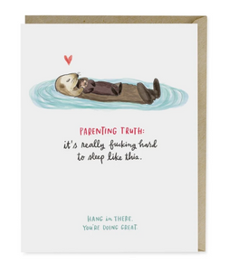 Card - Baby Otter Parenting Truth