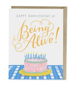 Card - Happy Anniversary of Being Alive