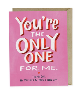 Card - The Only One For Me
