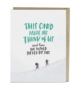 Card - We Would Never Do This
