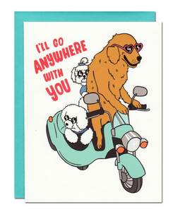 Card - I'll Go Anywhere With You Card.