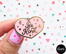 Load image into Gallery viewer, Enamel Pin - Be Kind