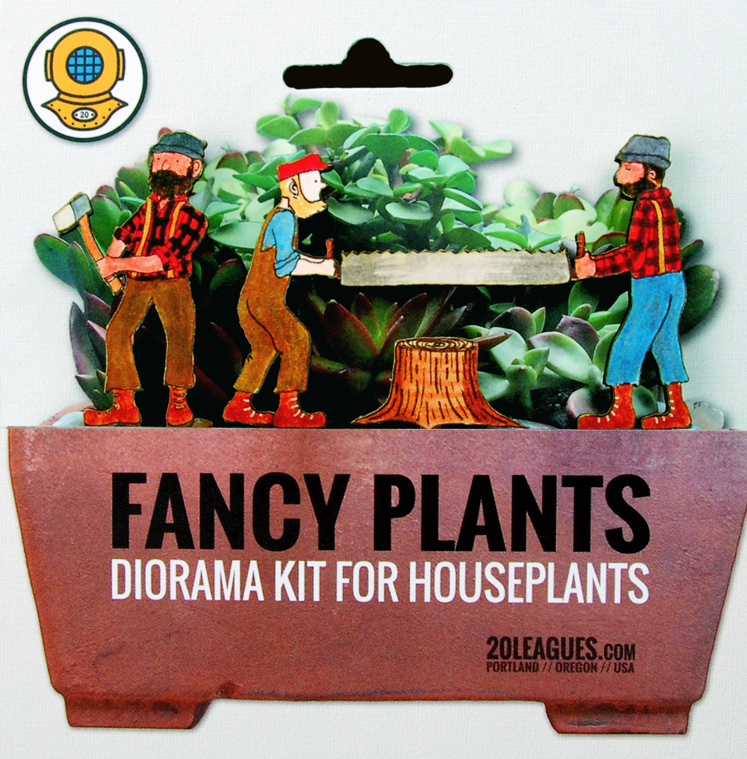 Fancy Plants - Lumberjack