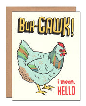 Load image into Gallery viewer, Card - Chicken Says Hello - Buh-Gawk!