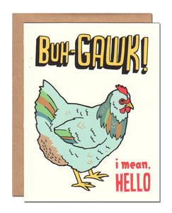 Card - Chicken Says Hello - Buh-Gawk!