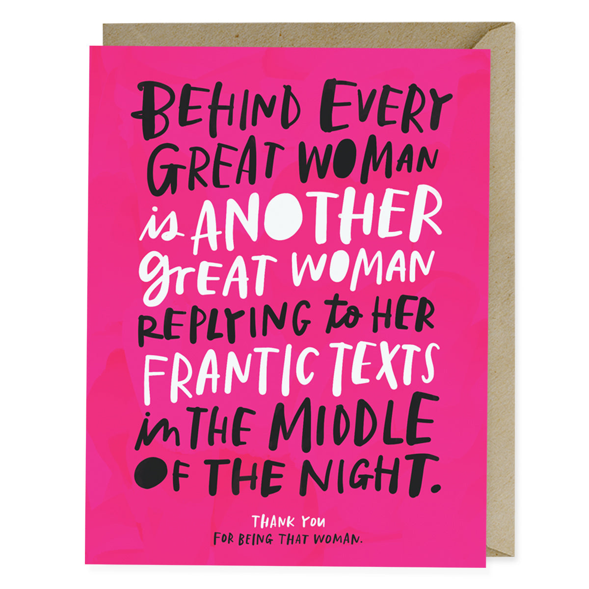Card - Behind Every Great Woman