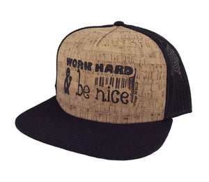 Hat: Work Hard and Be Nice Cork Trucker Hat