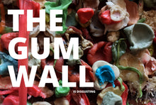 Load image into Gallery viewer, Postcard: The Gum Wall Is Disgusting
