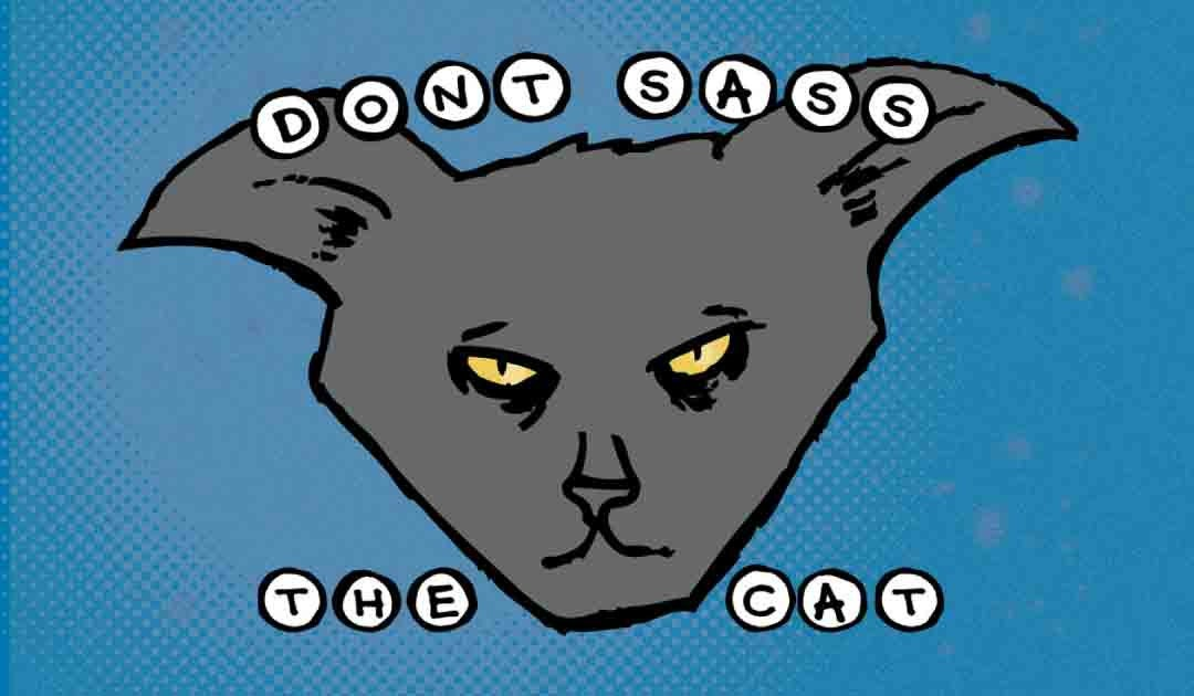 Sticker: Don't Sass the Cat