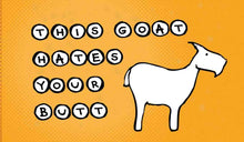 Load image into Gallery viewer, 3x2 Sticker: This Goat Hates Your Butt - Pack of 10