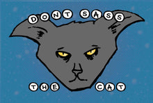 Load image into Gallery viewer, Postcard: Don't Sass the Cat - Ten Pack