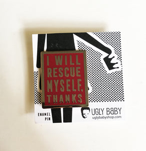 Enamel Pin: I Will Rescue Myself, Thanks - Maroon