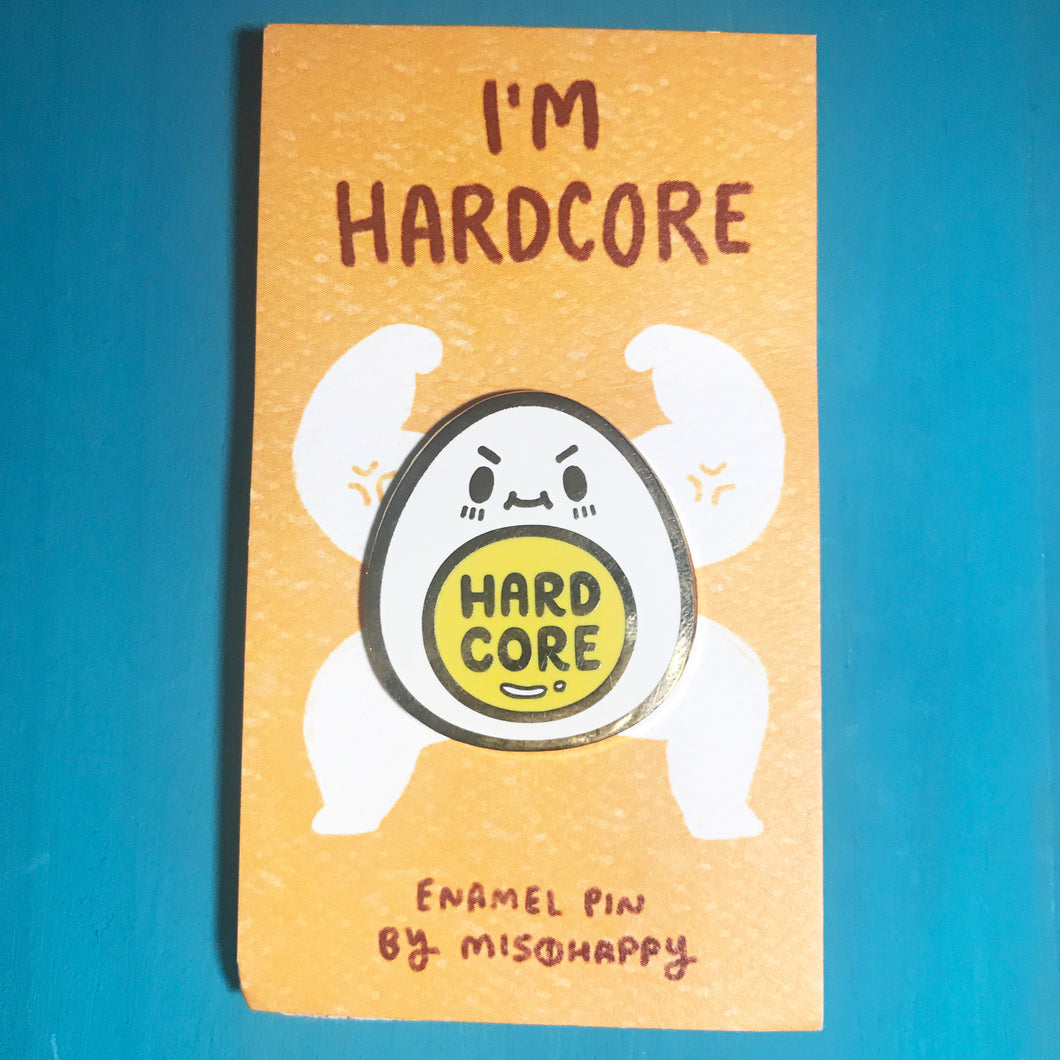 Enamel Pin: Hard Core Egg Pin