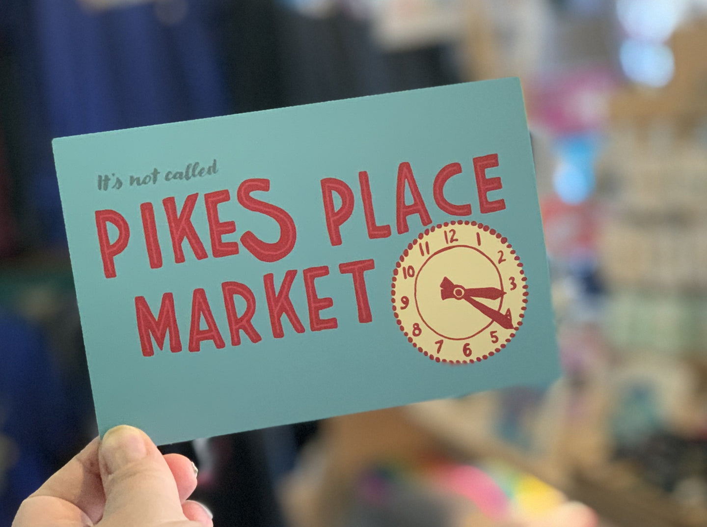 Postcard: It's Not Called Pikes Place Market - Market Sign - Ten Pack