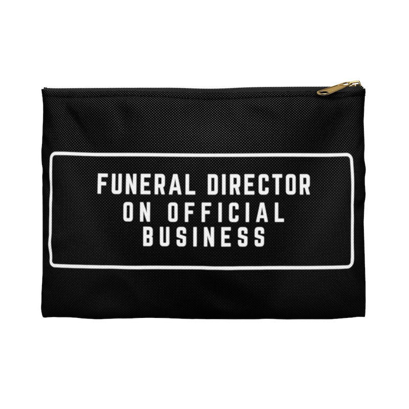 Funeral Director on Official Business Accessory Pouch