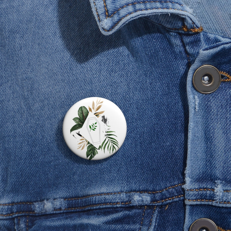 Green Burial Custom Pin Buttons