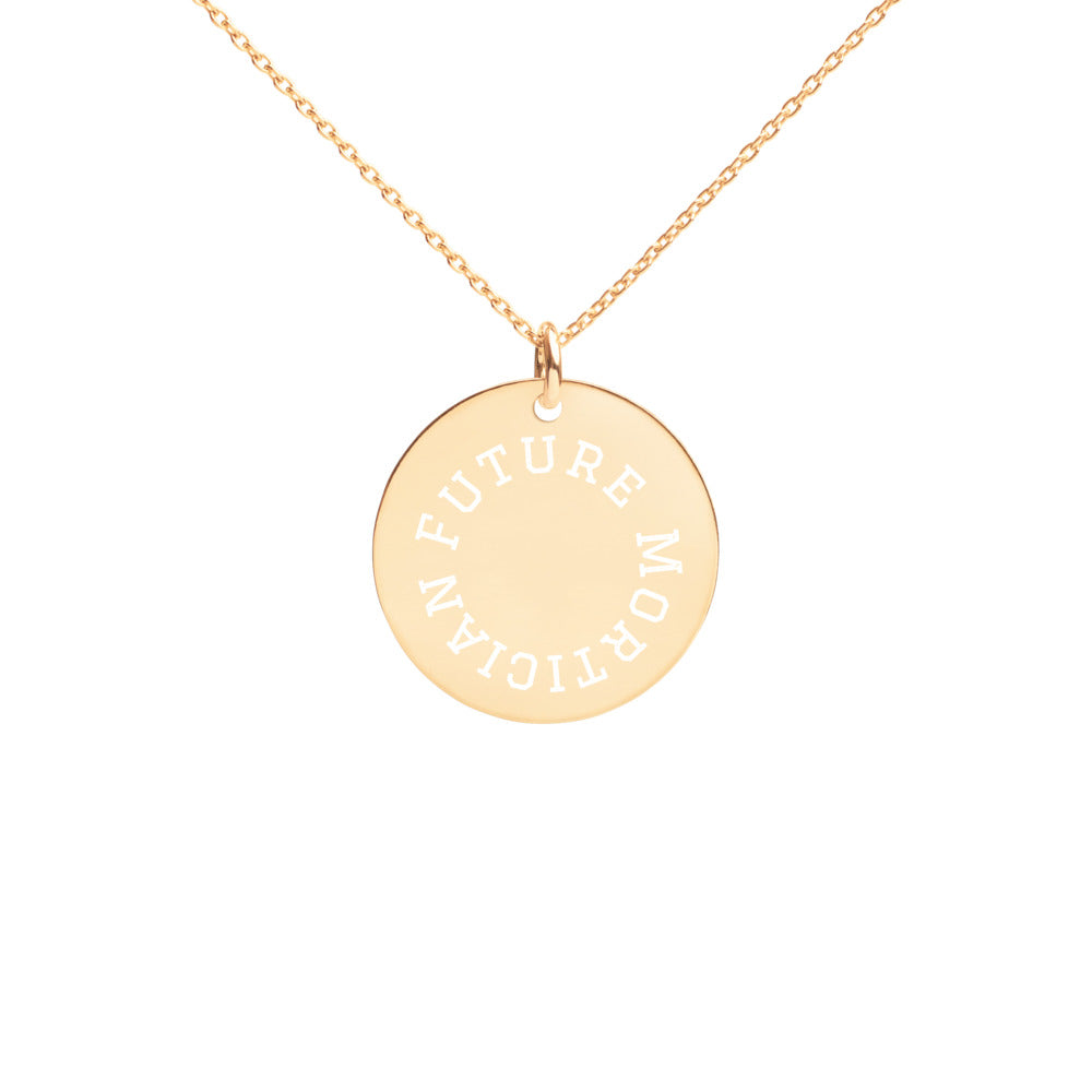 Future Mortician Engraved Disc Necklace